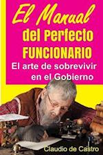 El Manual del Perfecto Funcionario