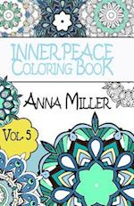 Inner Peace Coloring Book Pocket Size - Anti Stress Art Therapy Coloring Book af Anna Miller