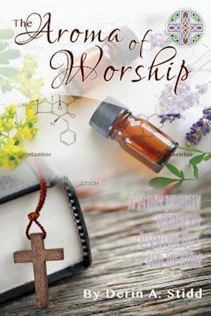 Bog, paperback The Aroma of Worship af Derin Stidd