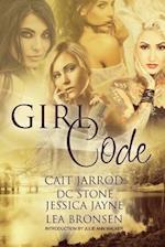 Girl Code af Lea Bronsen, Jessica Jayne, D. C. Stone