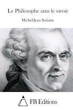 Le Philosophe Sans Le Savoir af Michel-Jean Sedaine