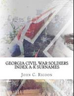Georgia Civil War Soldiers Index A-K Surnames
