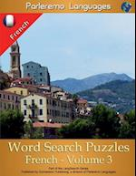Parleremo Languages Word Search Puzzles French - Volume 3 af Erik Zidowecki