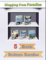 Blogging from Paradise 5 Book Deluxe Combo af Ryan Biddulph