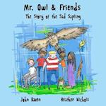 Mr. Owl & Friends af John S. Raven