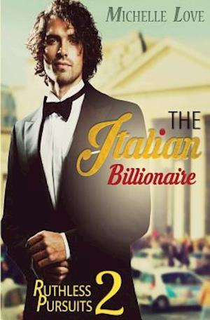 Bog, paperback The Italian Billionaire Ruthless Pursuit2 af Michelle Love