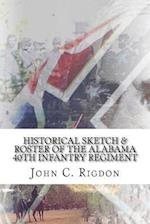 Historical Sketch & Roster of the Alabama 40th Infantry Regiment