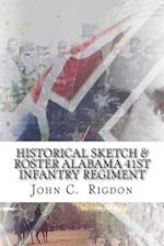 Historical Sketch & Roster of the Alabama 41st Infantry Regiment