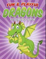 Fun & Playful Dragons Coloring Book