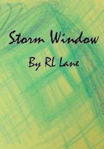 Storm Window af Rl Lane