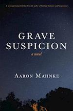 Grave Suspicion af Aaron Mahnke
