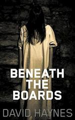 Beneath the Boards
