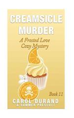 Creamsicle Murder af Summer Prescott, Carol Durand