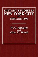 Dietary Studies in New York City in 1895 and 1896 af Chas D. Woods, W. O. Atwater