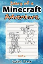 Diary of a Minecraft Adventure Book 2 af Isabel Jones