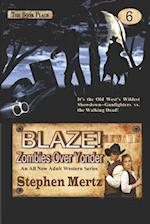 Blaze! Zombies Over Yonder af Stephen Mertz