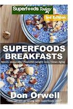 Superfoods Breakfasts