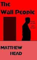 The Wall People af Matthew Head