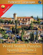 Parleremo Languages Word Search Puzzles Spanish - Volume 2