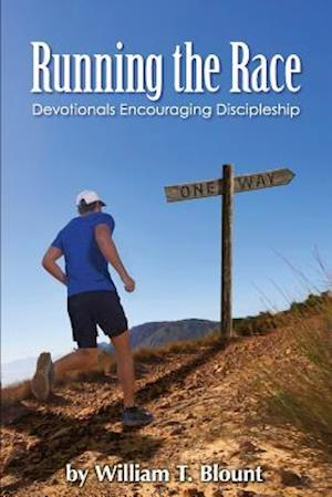 Bog, paperback Running the Race af William T. Blount