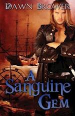 A Sanguine Gem af Dawn Brower