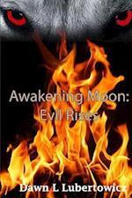 Awakening Moon af Dawn L. Lubertowicz
