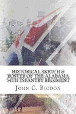 Historical Sketch & Roster of the Alabama 54th Infantry Regiment