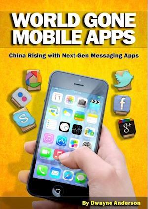 Bog, paperback World Gone Mobile Apps af Dwayne Anderson