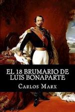 El 18 Brumario de Luis Bonaparte af Carlos Marx