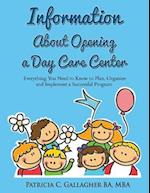 Information about Opening a Day Care Center af Patricia C. Gallagher