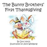 The Bunny Brothers' First Thanksgiving