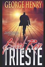 Blood Rain in Trieste af George Henry
