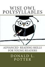 Wise Owl Polysyllables af Donald L. Potter