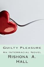 Guilty Pleasure af Rishona a. Hall