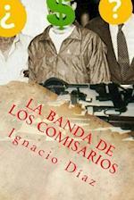 La Banda de Los Comisarios af Ignacio Diaz