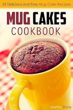 Mug Cakes Cookbook