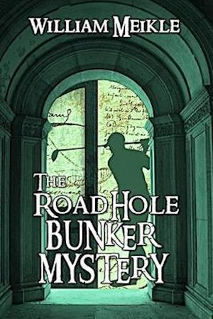The Road Hole Bunker Mystery