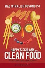 Happy & Schlank Mit Clean Food af Anna I. Jager