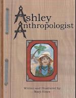 Ashley Anthropologist