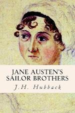Jane Austen's Sailor Brothers af Edith C. Hubback, J. H. Hubback