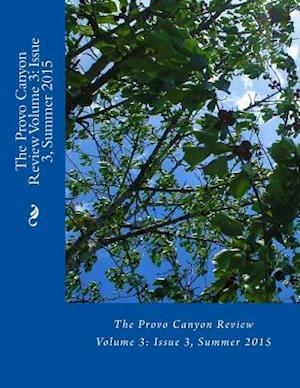 The Provo Canyon Review Volume 3