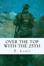 Over the Top with the 25th af R. Lewis