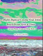 Highly Digitized Colorful Vivid Artistic Beach Ocean Views & Vistas Cut-Out Prints, Frame & Hang