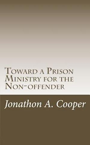 Toward a Prison Ministry for the Non-Offender