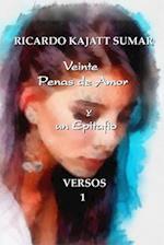 Veinte Penas de Amor y Un Epitafio af Sr. Ricardo Jorge Kajatt Sumar