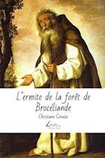L'Ermite de La Foret de Broceliande af Christiane Corazzi