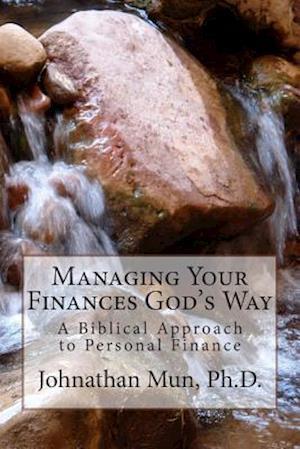 Managing Your Finances God's Way