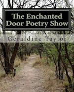 The Enchanted Door Poetry Show af Geraldine Taylor