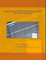 Siemens Step 7 (Tia Portal) Programming, a Practical Approach