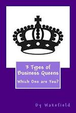 3 Types of Business Queens af Dy Wakefield